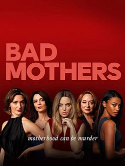 Bad Mothers S01E02 FRENCH HDTV