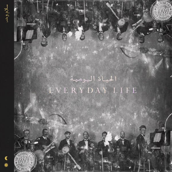 Coldplay - Everyday Life 2019